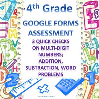 Multi-Digit Addition and Subtraction Google Forms Assessment Quick Checks