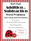 Multi-Digit Addition and Subtraction Word Problem - Task Cards and Worksheets