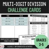 Multi-Digit Division - True or False Challenge Cards