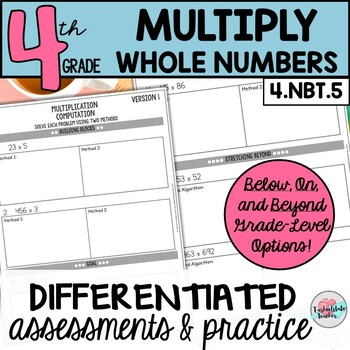 Multiply Whole Numbers Word Problems, Worksheets, and Tests {Differentiated}