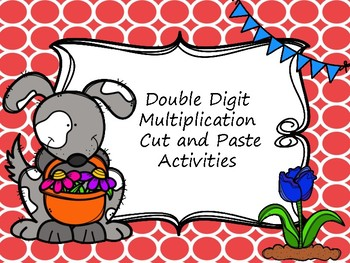 Multi-Digit Multiplication Cut and Paste Activities