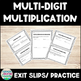 Multi-Digit Multiplication Exit Slips/ Practice (Fits with