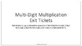 Multi-Digit Multiplication Exit Tickets