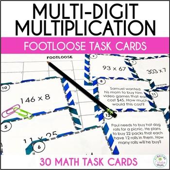Multi-Digit Multiplication Task Cards -Footloose Activity