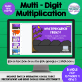 Multi Digit Multiplication Google™ Classroom | Growing BUNDLE 1