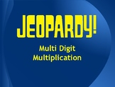 Multi Digit Multiplication Jeopardy