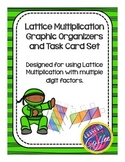 Multi-Digit Multiplication (Lattice Method) Graphic Organizer and Task Cards