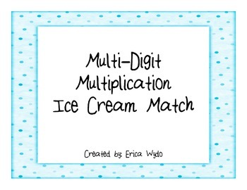 Multi-Digit Multiplication Match