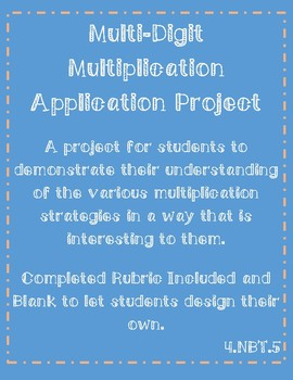 Multi-Digit Multiplication Strategies Project