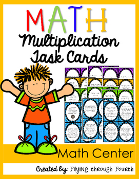 Multi-Digit Multiplication Task Cards {4.OA.1 4.OA.2 4.OA.4 4.NBT.5}
