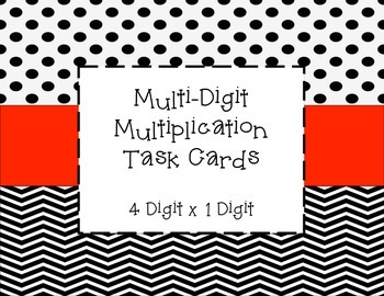 Multi-Digit Multiplication Task Cards (4 digit x 1 digit)