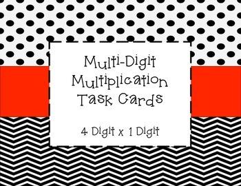 Multi-Digit Multiplication Task Cards (4 digit x 1 digit)