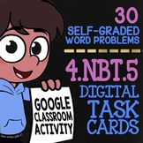 4.NBT.5 Multi-Digit Multiplication Word Problems ★ Self-Graded Google Classroom