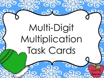 Multi-Digit Multiplication Task Cards (Mittens Theme)