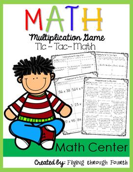 Multi-Digit Multiplication Tic-Tac-Math {4.OA.1 4.OA.2 4.OA.4 4.NBT.5}