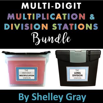 Multi-Digit Multiplication and Division Stations: BUNDLE