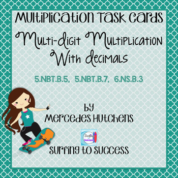 Multi-Digit Multiplication with Decimals Task Cards