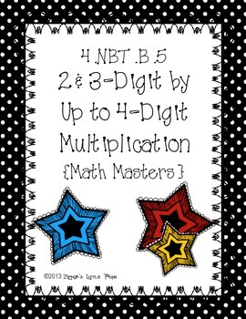 Multi-Digit by Up to 4-Digits Multiplication {Math Masters}
