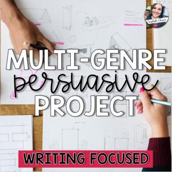 Multi-Genre Persuasive Project