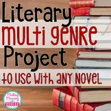 Multi-Genre Project for Any Novel - Middle and High School