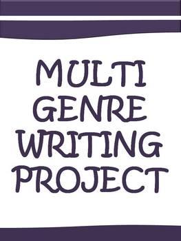 Multi Genre Writing Project (Generic, Flexible, Multi Grade Levels)