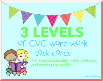 Differentiated CVC Task Cards for Special Education