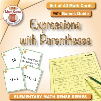 Expressions with Parentheses: 40 Math Matching Game Cards 5A