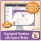Equivalent Fractions with Square Models: Math Matching Game Cards 4F