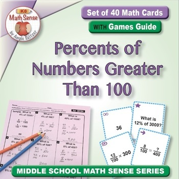 Percents of Numbers Greater Than 100: 40 Math Matching Game Cards 6R