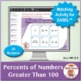 Percents of Numbers Greater Than 100: 40 Math Matching Game Cards 6R19