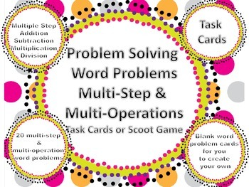 Multi Operation & Multi Step Word Problems Scoot Add, Subtract, Multiply, Divide