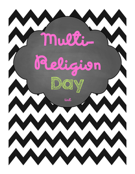 Multi-Religion Day unit- Ethics and religious cultures