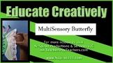 Multi-Sensory Butterfly Video