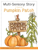 Multi-Sensory Story: A Trip to the Pumpkin Patch