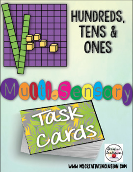 Multi-Sensory Work Tasks for Hundreds, Tens and Ones