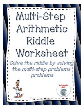 Multi-Step Arithmetic Riddle Worksheet