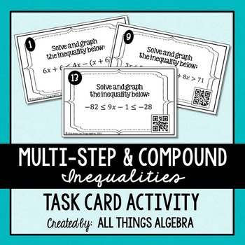 Multi Step And Compound Inequalities Task Cards By All Things Algebra