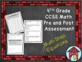 Multi-Step Equation Assessment CCSS Aligned