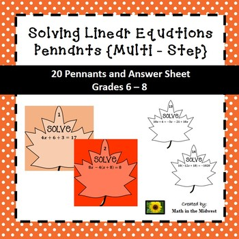 Multi - Step Equation Pennants - Fall Theme 8.EE.7