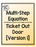 Multi-Step Equation Ticket Out Door