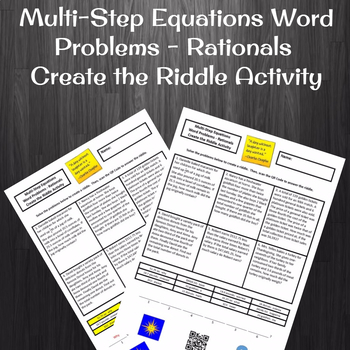 Multi-Step Equation Word Problems with Rational Coefficients Create the Riddle