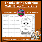 Thanksgiving Math Solving Equations Multi Step Equations Color by Number
