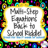 Back to School MATH Multi-Step Equations Riddle