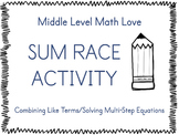Multi-Step Equations & Combining Like Terms Sum Race Activity