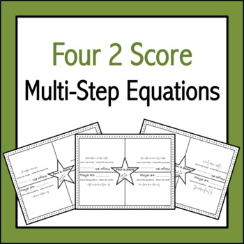 Multi-Step Equations: Four 2 Score