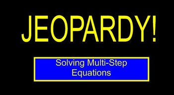 Multi Step Equations Jeopardy (Smart Response Capable)