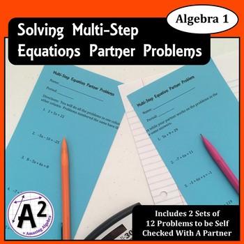 Algebra 1 - Solving Multi-Step Equations Partner Problems