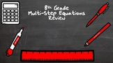 Multi-Step Equations Review - 8th Grade - Google Classroom/Google Slides