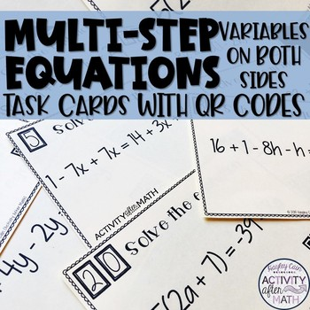 Multi-Step Equations with Variables on Both Sides Task Cards with QR Codes