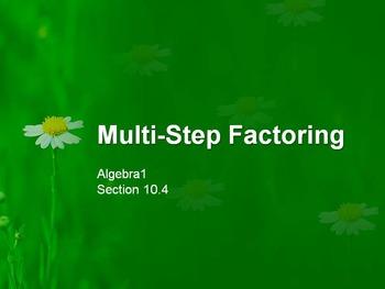 Multi-Step Factoring
